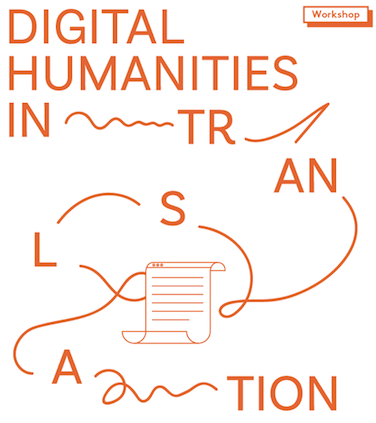 Digital Humanities in Translation: Communicating Your Scholarship to Multiple Publics